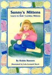 Sunny's Mittens by Robin Hansen