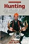 Hunting Big Woods Bucks