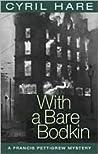 With a Bare Bodkin (Francis Pettigrew, #2)