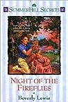 Night of the Fireflies (Summerhill Secrets, #4)