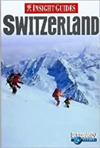Insight Guide Switzerland (Insight Guides)