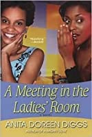A Meeting In The Ladies' Room