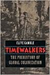 Timewalkers: The Prehistory of Global Colonization
