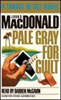 Pale Gray for Guilt (Travis McGee, #9)