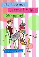 Life Lessons Learned While Shopping