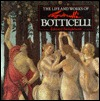 The Life and Works of Botticelli (Worlds Greatest Artists Series)