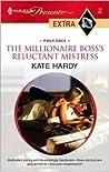 The Millionaire Boss's Reluctant Mistress