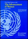The United Nations and the Advancement of Women 1945-1996: Vol VI
