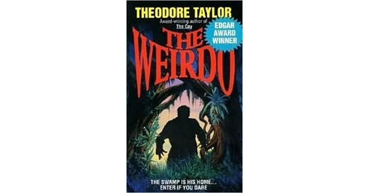 the weirdo theodore taylor