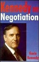 Kennedy on Negotiation
