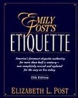 Emily Post's Etiquette (15th edition)