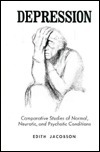 Depression Comparative Studies of Normal, Neurotic, and Psychotic Conditions