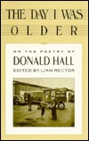 The Day I Was Older: On The Poetry Of Donald Hall