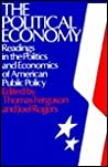 The Political Economy: Readings In The Politics And Economics Of American Public Policy