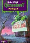 Panikpark (Gänsehaut, #40) by R.L. Stine