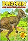 Dinosaurs and Prehistoric Creatures (Dinosaurs and Prehistoric Creatures)