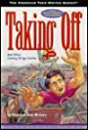 Taking Off: And Other Coming of Age Stories by American Teen Writers