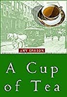 an analysis of a cup of tea by amy ephron Today deals media books cup of tea a novel of 1917 large print hardcover amy ephron cid 50305760 weekend choice, why should really oneself keep cup of tea a novel of 1917 large print hardcover amy ephron cid 50305760 at shop for sale item online 2018 shop for sale item online 2018 concentrate in the direction of deliver the quite maximum.