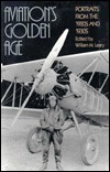 Aviation's Golden Age Portraits From the 1920s and 1930s