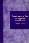 Revolutionary Iran by Masoud Kamali