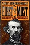 First with the Most: Nathan Bedford Forrest