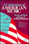 A Celebration of American Music: Words and Music in Honor of H. Wiley Hitchcock