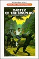 Master Of Tae Kwon Do (Choose Your Own Adventure ; 102)