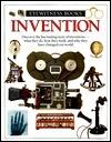 Invention (Eyewitness Books)