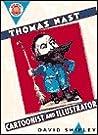 Thomas Nast: Cartoonist and Illustrator