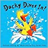 Ducky Dives In!