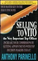 Selling to VITO: The Very Important Top Officer