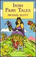 Irish Fairytales (Green and Golden Tales)