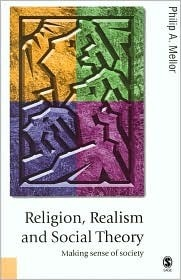 Religion-Realism-and-Social-Theory-Making-Sense-of-Society-Published-in-association-with-Theory-Culture-Society-