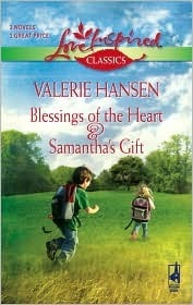 Blessings of the Heart and Samantha's Gift: An Anthology