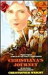 Christiana's Journey: A Victorian Children's Story Based On John Bunyan's Pilgrim's Progress, Part 2
