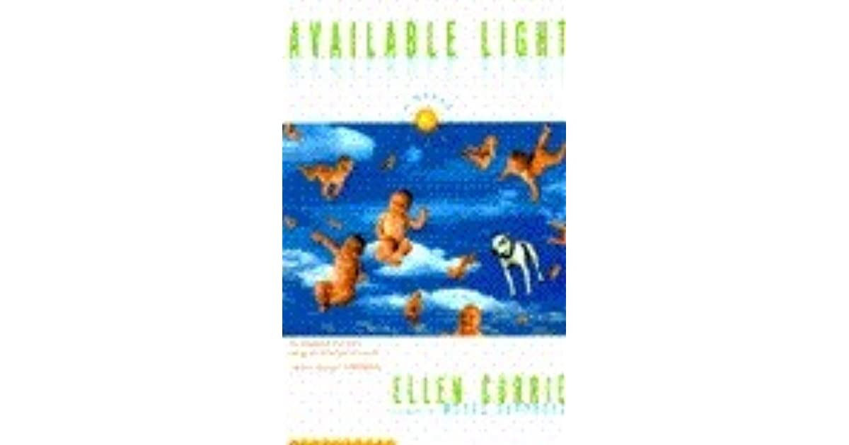 Available Light By Ellen Currie