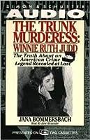 Trunk Murderess Winnie Ruth Judd