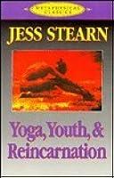 Yoga, Youth & Reincarnation