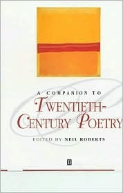 A Companion to Twentieth-Century Poetry