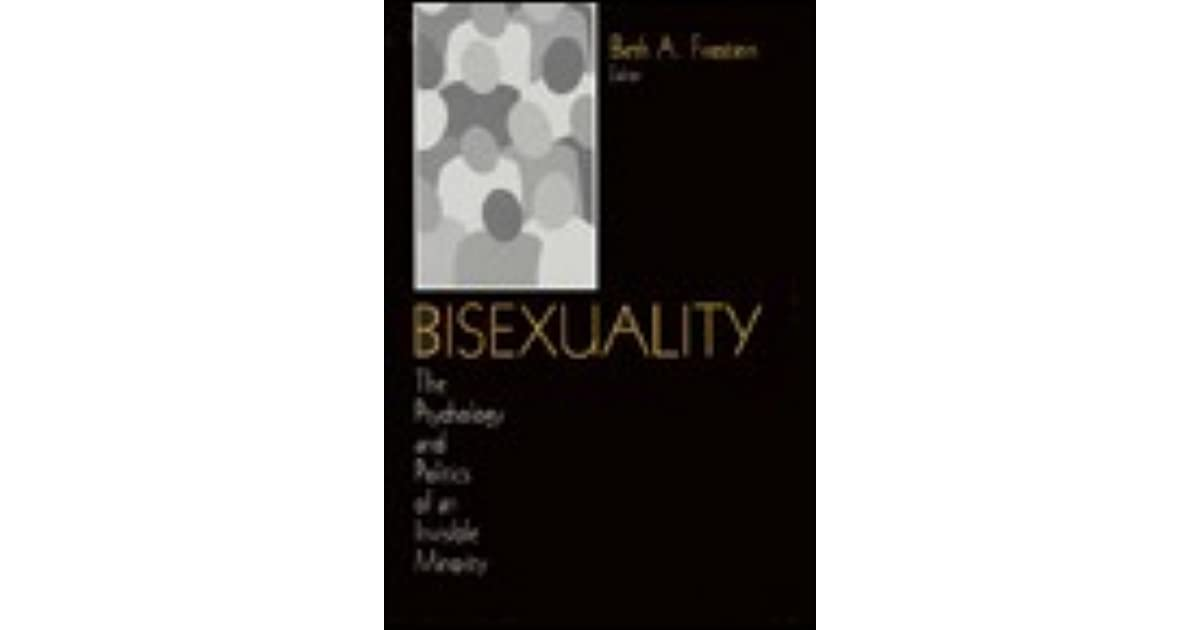 Bisexuality the psychology and politics of an invisible minority