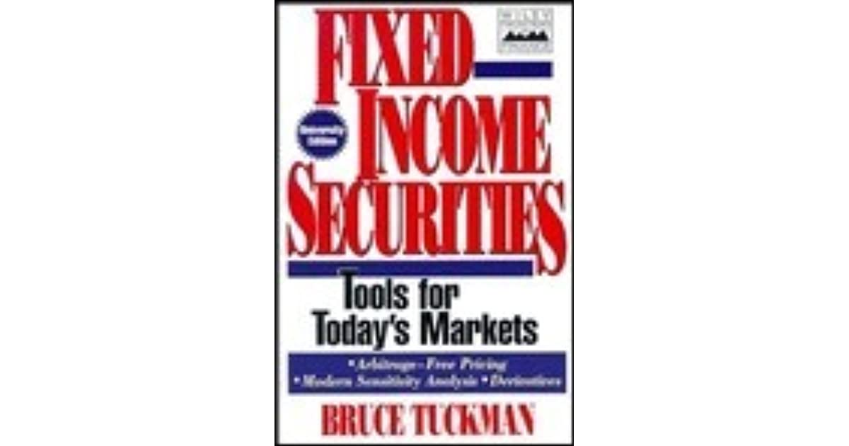 Fixed Income Securities: Tools for Today's Markets by