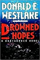 Drowned Hopes (Dortmunder, #7)