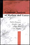 Economic Analysis of Markets and Games: Essays in Honor of Frank Hahn
