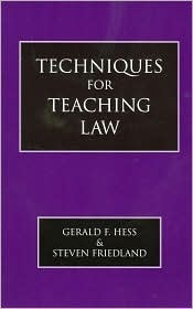 Techniques for Teaching Law