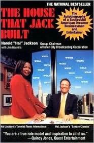 My Life As a Trailblazer in Broadcasting and Entertainment The House That Jack Built