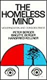 The Homeless Mind: Modernization and Consciousness