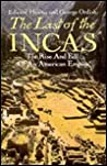 Last of the Incas: The Rise and Fall of an American Empire