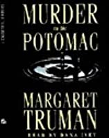 Murder on the Potomac (Capital Crimes, #12)