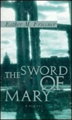 <Download> ➻ The Sword of Mary Author Esther M. Friesner – Submitalink.info