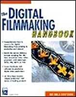 the digital filmmaking h andbook shenck sonja